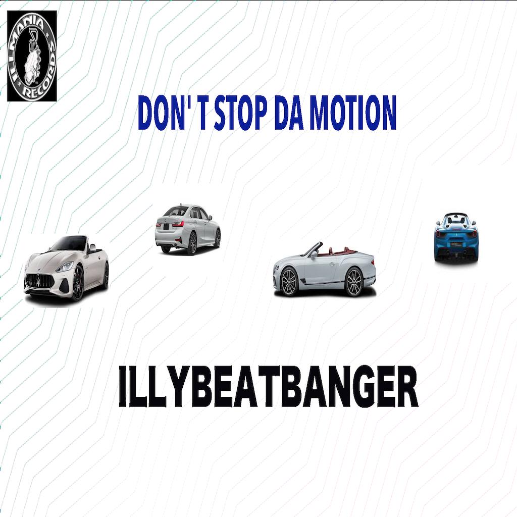 DON'T STOP DA MOTION